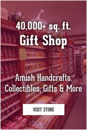 40,000+ sqft. Gift Shop. Amish Handcrafts. Collectibles, Gifts & More
